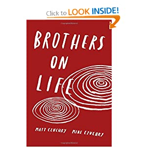 Brothers On Life - Matt Czuchry