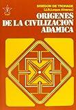 img - for Origenes de la civilizacion adamica/ Origins of the Adamic Civilization: Vida De Abel/ Life of Abel (Obras De La Fraternidad Cristiana Universal) (Spanish Edition) book / textbook / text book