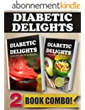 Sugar-Free On-The-Go Recipes and Raw Sugar-Free Recipes: 2 Book Combo (Diabetic Delights) (English Edition)