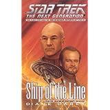 Ship of the Line (Star Trek Next Generation (Unnumbered)) ~ Diane L. Carey