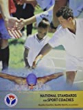 img - for National Standards for Sport Coaches 2nd Edition: Quality Coaches Quality Sports book / textbook / text book