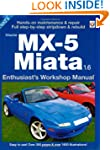 Mazda MX5 1.6 Workshop Manual (Enthus...