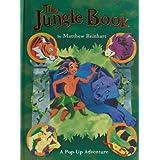 The Jungle Book: A Pop-Up Adventure (Classic Collectible Pop-Ups) ~ Matthew Reinhart
