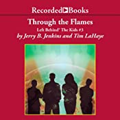 Through the Flames: Left Behind®: The Kids, Book 3 | Jerry B. Jenkins