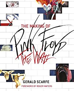 Download book The Making of Pink Floyd: The Wall