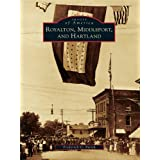 Royalton, Middleport, and Hartland (Images of America (Arcadia Publishing))