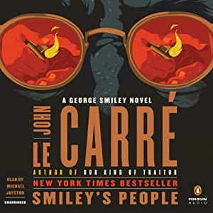 Smiley's People: A George Smiley Novel | [John le Carré]