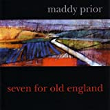 echange, troc Maddy Prior - Seven for Old England