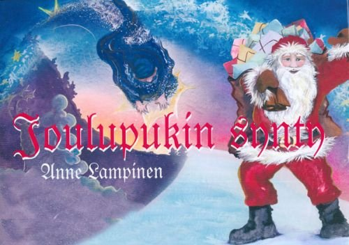 Joulupukin synty (The Birth of Father-Christmas, in Finnish) (in Finnish) PDF