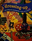 img - for The Dressing Up Book (Jump activity) book / textbook / text book