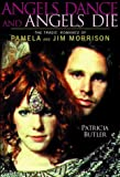 img - for By Patricia Butler - Angels Dance and Angels Die: The Tragic Romance of Pamela and Jim (1998-01-16) [Hardcover] book / textbook / text book