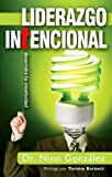 img - for Liderazgo Intencional: Desarrolla Tu Creatividad (Spanish Edition) book / textbook / text book