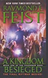 Raymond E. Feist A Kingdom Besieged (Chaoswar Saga)
