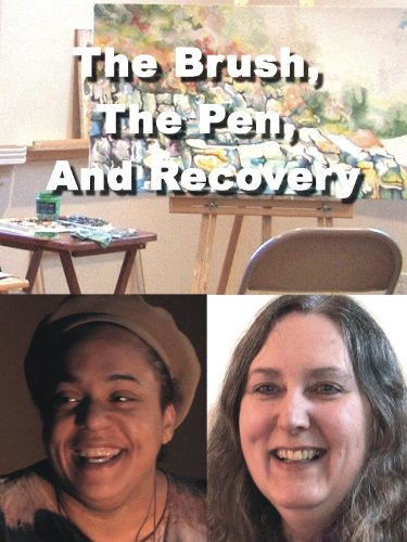 The Brush; The Pen; And Recovery
