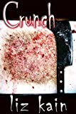 img - for Crunch: A Gory Horror Short Story book / textbook / text book