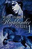 Marti Talbotts Highlander Series 1 (Anna, Rachel & Charlet)