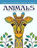 img - for Adult Coloring Books: Animals - Stress Relief Coloring Book book / textbook / text book