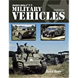 Standard Catalog of U.S. Military Vehicles (Standard Catalog of Us Military Vehicles)