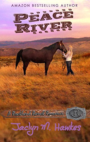 peace-river-rockland-ranch-series-book-1