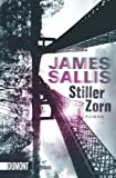 James Sallis: Stiller Zorn