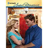 Feels Like Home (Harlequin Super Romance) ~ Beth Andrews
