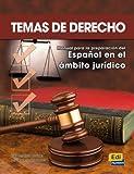 Temas de derecho : manual para la preparación del español en el ámbito jurídico