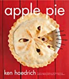 Apple Pie Perfect: 100 Delicious and Decidedly Different Recipes for America