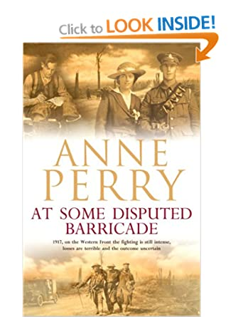 At Some Disputed Barricade (World War One Series) - Anne Perry