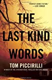 The Last Kind Words: A Novel (Terrier Rand)