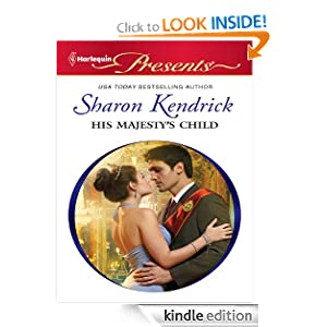 His Majesty's Child (Harlequin Presents) - Sharon Kendrick