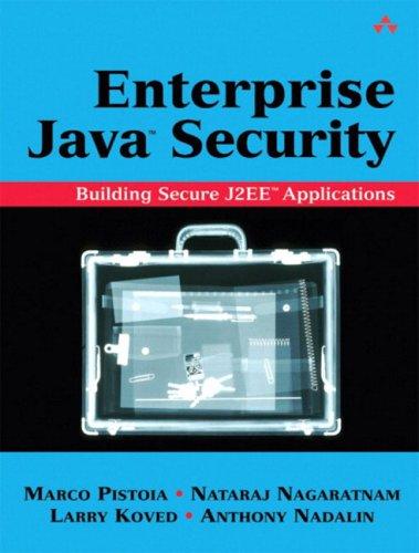 Enterprise Java¿ Security: Building Secure J2Ee¿ Applications