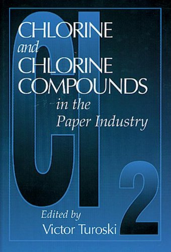 Chlorine and Chlorine Compounds in the Paper Industry
