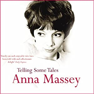 Telling Some Tales | [Anna Massey]