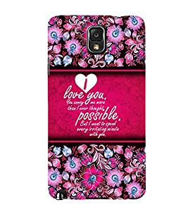 Beautiful Love Message 3D Hard Polycarbonate Designer Back Case Cover for Samsung Galaxy Note 3 N9000 :: Samsung Galaxy Note 3 N9002 :: Samsung Galaxy Note 3 N9005 LTE