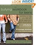 The Bullying Workbook for Teens: Acti...