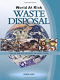 Andrew Solway World at Risk: Waste Disposal