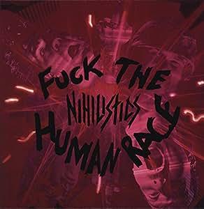 fuck the human race