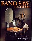Band Saw Handbook