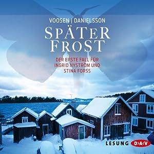 Später Frost Hörbuch