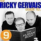 The Ricky Gervais Guide to... THE HUMAN BODY Hörspiel von Ricky Gervais, Steve Merchant, Karl Pilkington Gesprochen von: Ricky Gervais, Steve Merchant, Karl Pilkington