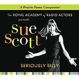 Sue Scott: Seriously Silly (A Prairie Home Companion)