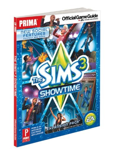 The Sims 3 Showtime: Prima Official Game Guide (Prima Official Game Guides)