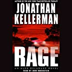 Rage (       ABRIDGED) by Jonathan Kellerman Narrated by John Rubinstein