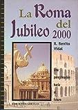 img - for La Roma del Jubileo 2000 (Coleccion Milenio) (Spanish Edition) book / textbook / text book