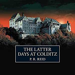 The Latter Days at Colditz Audiobook