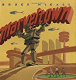 Marveltown (0374399255) by McCall, Bruce