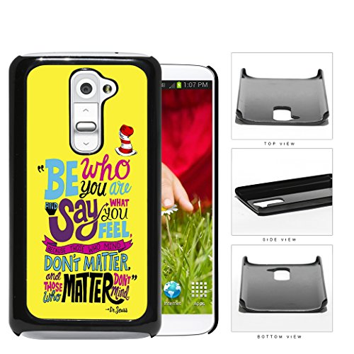Dr. Seuss Be Who You Are Quote Yellow Background & Red Hat Lg G2 Hard Snap On Plastic Cell Phone Cover