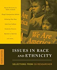 Issues in Race and Ethnicity by Cq Researcher