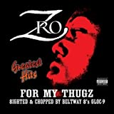 Z-Ro / For My Thugs: Greatest Hits