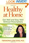 Healthy at Home: Get Well and Stay We...